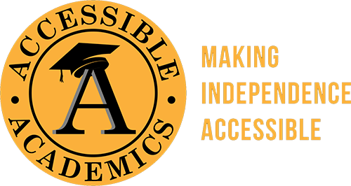 Accessible Academics: Making independence accessible