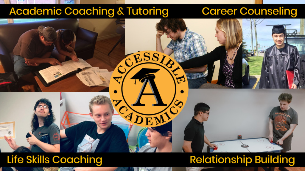 Accessible Academics academic coaching and tutoring career counseling life skills coaching relationship building