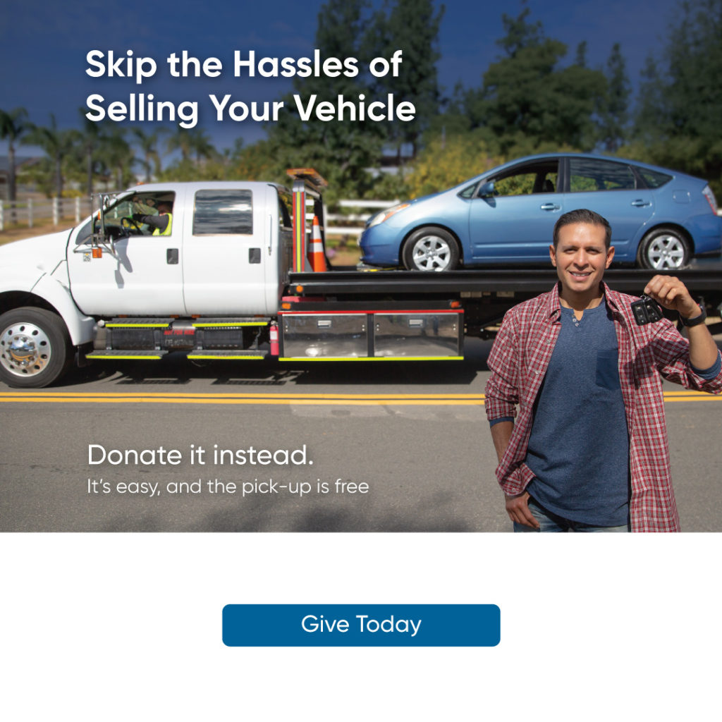 Skip the hassles of selling your vehicle. Donate it instead. It's easy and the pickup is free.