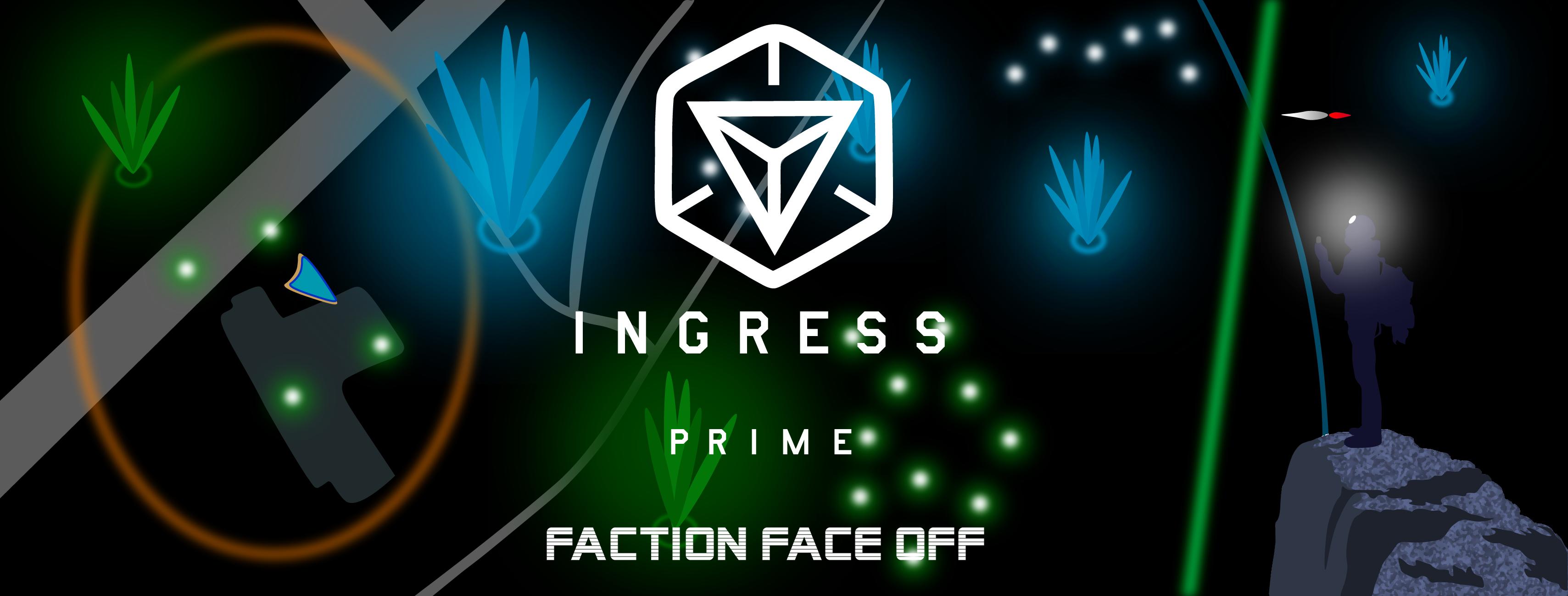 Ingress Prime Faction Face Off